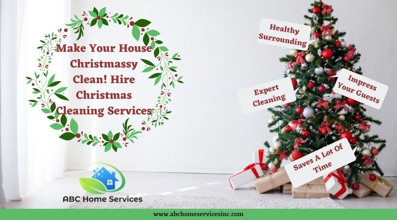 Make Your House Christmassy Clean! Hire Christmas Cleaning Services