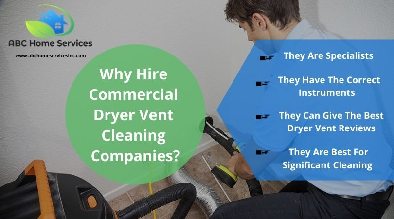 Why Hire Commercial Dryer Vent Cleaning Companies?