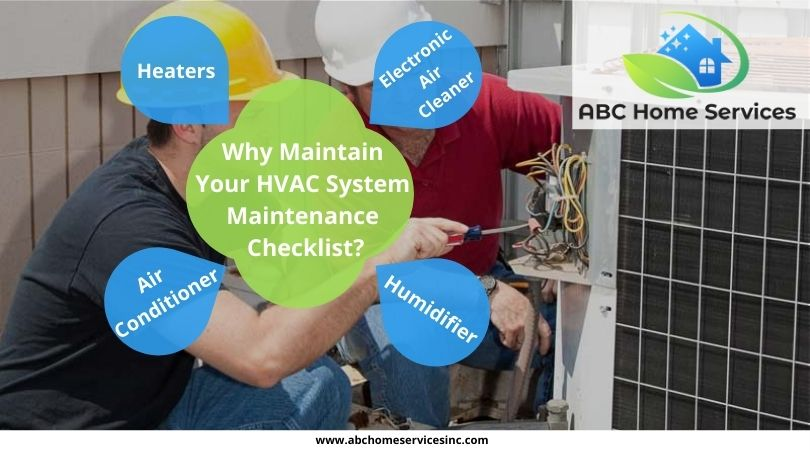 Why Maintain Your HVAC System Maintenance Checklist?